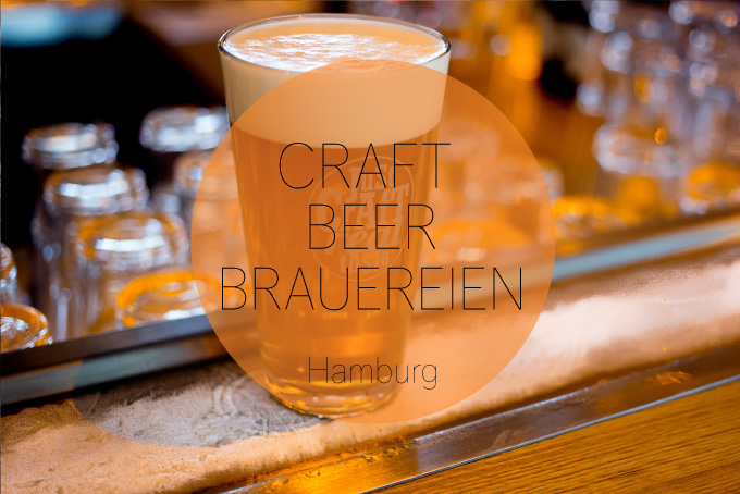 Handgemachtes Bier. Craft Beer Brauereien in Hamburg